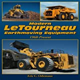 Modern Letourneau Earthmoving Equipment, Eric C. Orlemann, 1583883037