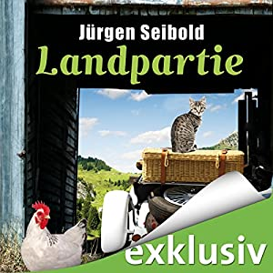Landpartie (Allgäu-Krimi 3) Audiobook