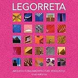 img - for Legorreta: Arquitectura / Architecture 2003-2010 (Legorreta + Legorreta, Volume 1) book / textbook / text book