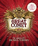 img - for The Great Comet: The Journey of a New Musical to Broadway book / textbook / text book
