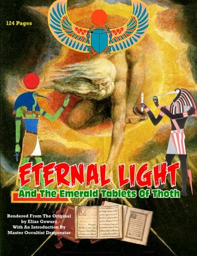 Eternal Light And The Emerald Tablets Of Thoth (