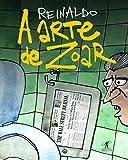 A Arte de Zoar - 8539006057