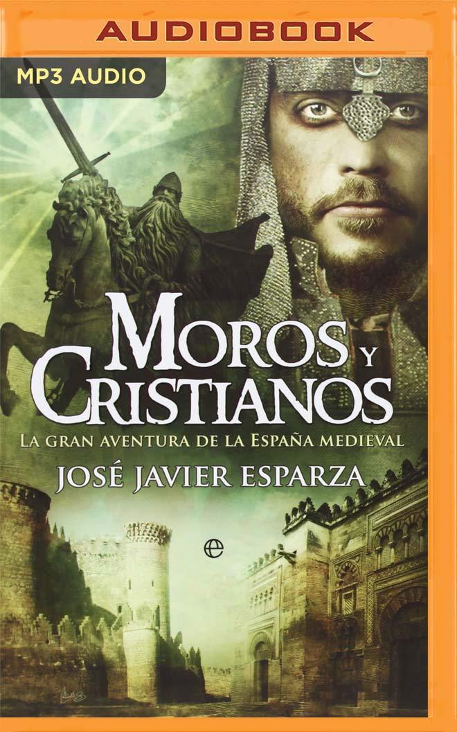 Moros Y Cristianos Latin American : La Gran Aventura de la España ...