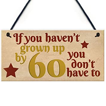 Amazoncom Pottelove Havent Grown Up By 60 Wooden Heart 60th