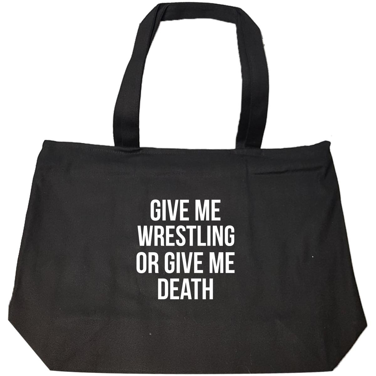 Give Me Wrestling Or Give Me Death Favorite Sport Gift - Tote Bag With Zip by We Add Up