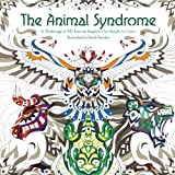 The Animal Syndrome: A Melange of 50 Animals Graphics for Adults to Color - Animal Coloring Book for Adults (8.5 x 8.5