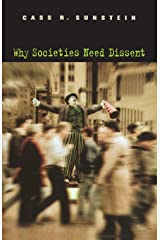 Why Societies Need Dissent (Oliver Wendell Holmes Lectures) Paperback