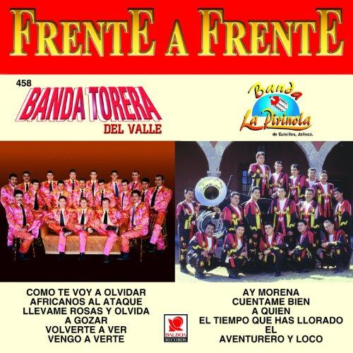 Frente a Frente: Banda Torera del Valle - Banda la Pirinola - Banda La Pirinola