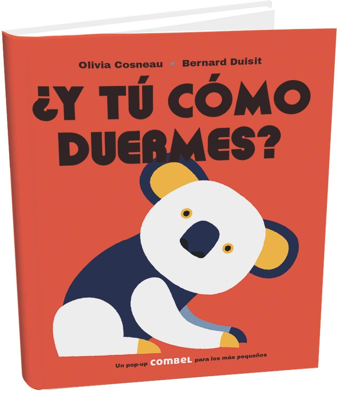 Y tú cómo duermes? : Cosneau, Olivia, Duisit, Bernard, Martín Lloret,  Jordi: Amazon.es: Libros