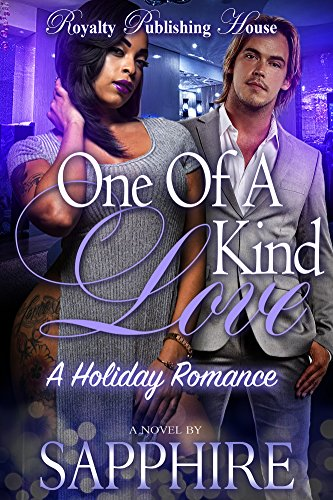 A One of a Kind Love: A Holiday Romance by [Sapphire]