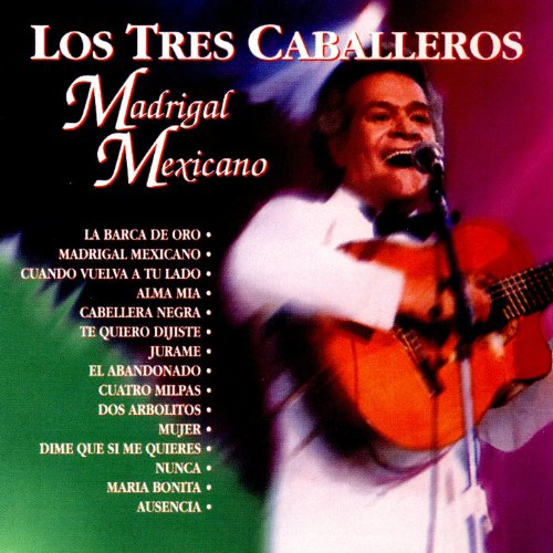 Stream or buy for $9.49 · Madrigal Mexicano