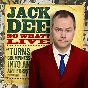 Jack Dee - So What Live Performance