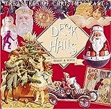 Deck the Halls: Treasures of Christmas Past
