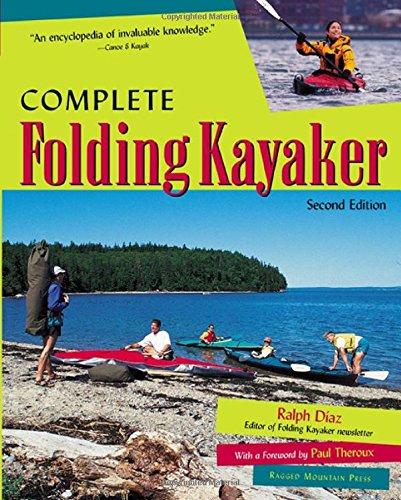 Download Complete Folding Kayaker, Second Edition pdf epub