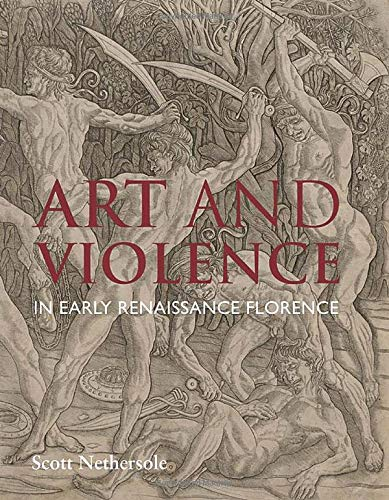 Panel Florence - Art and Violence in Early Renaissance Florence