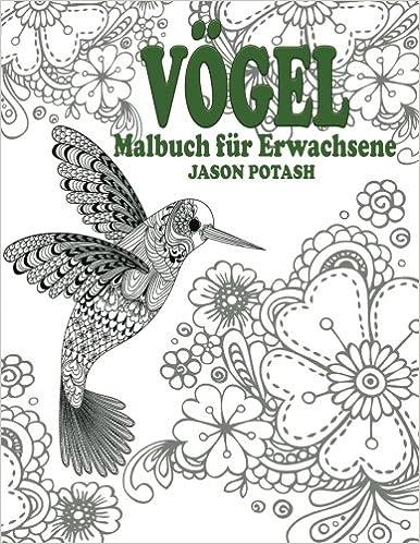 Vogel Malbuch Fur Erwachsene Die Beruhigungs Erwachsene Malvorlagen ...