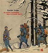 Xavier Josso, un artiste combattant dans la Grande Guerre