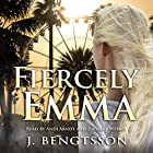 Fiercely Emma : Cake Series, Book Three Audiobook by J. Bengtsson Narrated by Zachary Webber, Andi Arndt