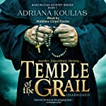 Temple of the Grail: Rosicrucian Quartet, Book 1 | Adriana Koulias