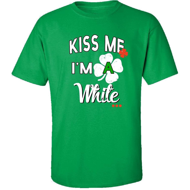Funny St Patricks Day Irish Gift - Kiss Me Im A White - Adult Shirt
