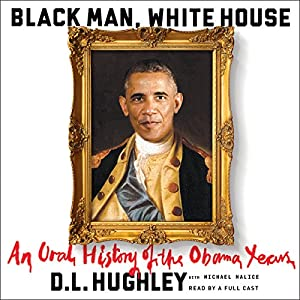 Black Man, White House Audiobook