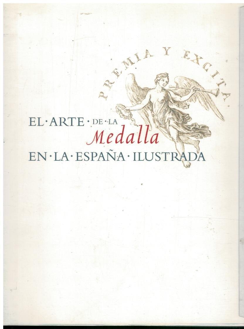ARTE DE LA MEDALLA EN LA ESPAÑA ILUSTRADA,EL: Amazon.es: Villena, Elvira: Libros
