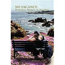 No Vacancy: Homeless Women in Paradise
