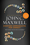 Everyone Communicates, Few Connect- Lunch & Learn