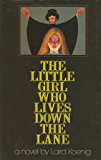 The Little Girl Who Lives Down the Lane