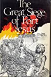 The Great Siege of Fort Jesus: An Historical Novel