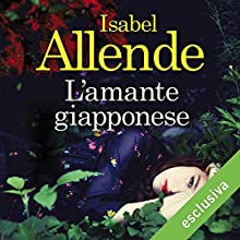 L'amante giapponese Audiobook by Isabel Allende Narrated by Viola Graziosi
