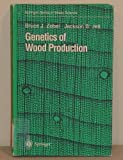 Genetics of Wood Production, Zobel, Bruce J. and Jett, Jackson B., 3540588418