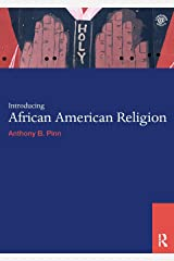 Introducing African American Religion (World Religions) Paperback