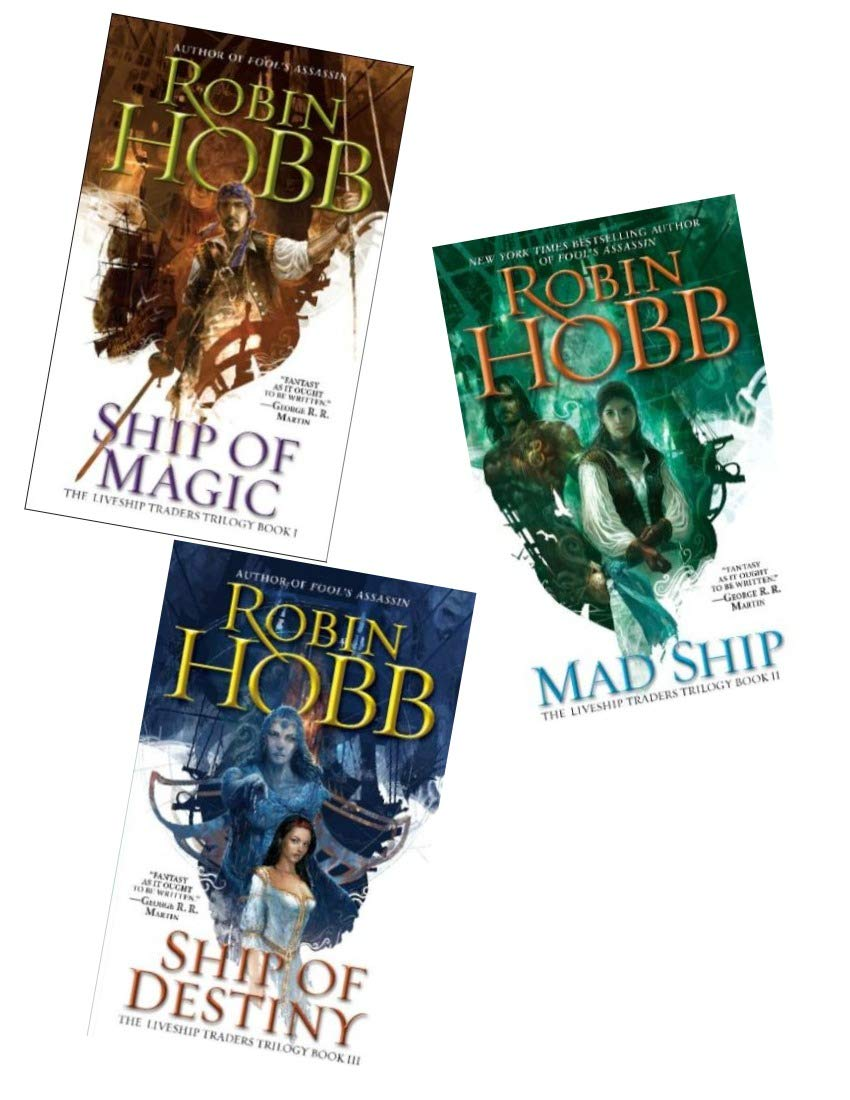 The Complete Liveship Traders Trilogy Ship Of Magic The Mad Ship Ship Of Destiny By Robin Hobb