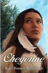 Cheyenne Kindle Edition