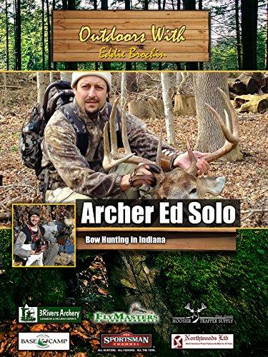 Outdoors with Eddie Brochin - Archer Ed - Canada Archer