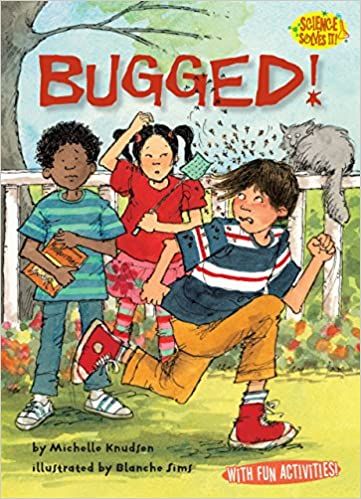 bugged science solves it michelle knudsen blanche sims