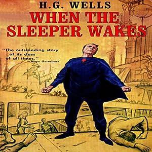 When the Sleeper Wakes Audiobook