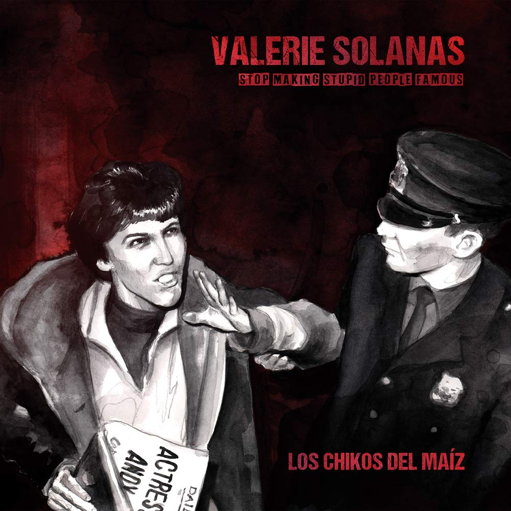 Valerie Solanas (Stop Making Stupid People Famous)