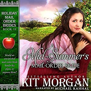 A Mid-Summer's Mail-Order Bride Audiobook