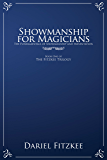 Showmanship for Magicians (The Fitzkee Trilogy Book 1)