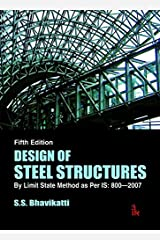 Design of Steel Structures: By Limit State Method as Per IS: 800-2007 Paperback