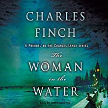 The Woman in the Water: Charles Lenox Mysteries, Book 11 Audiobook by Charles Finch Narrated by James Langton