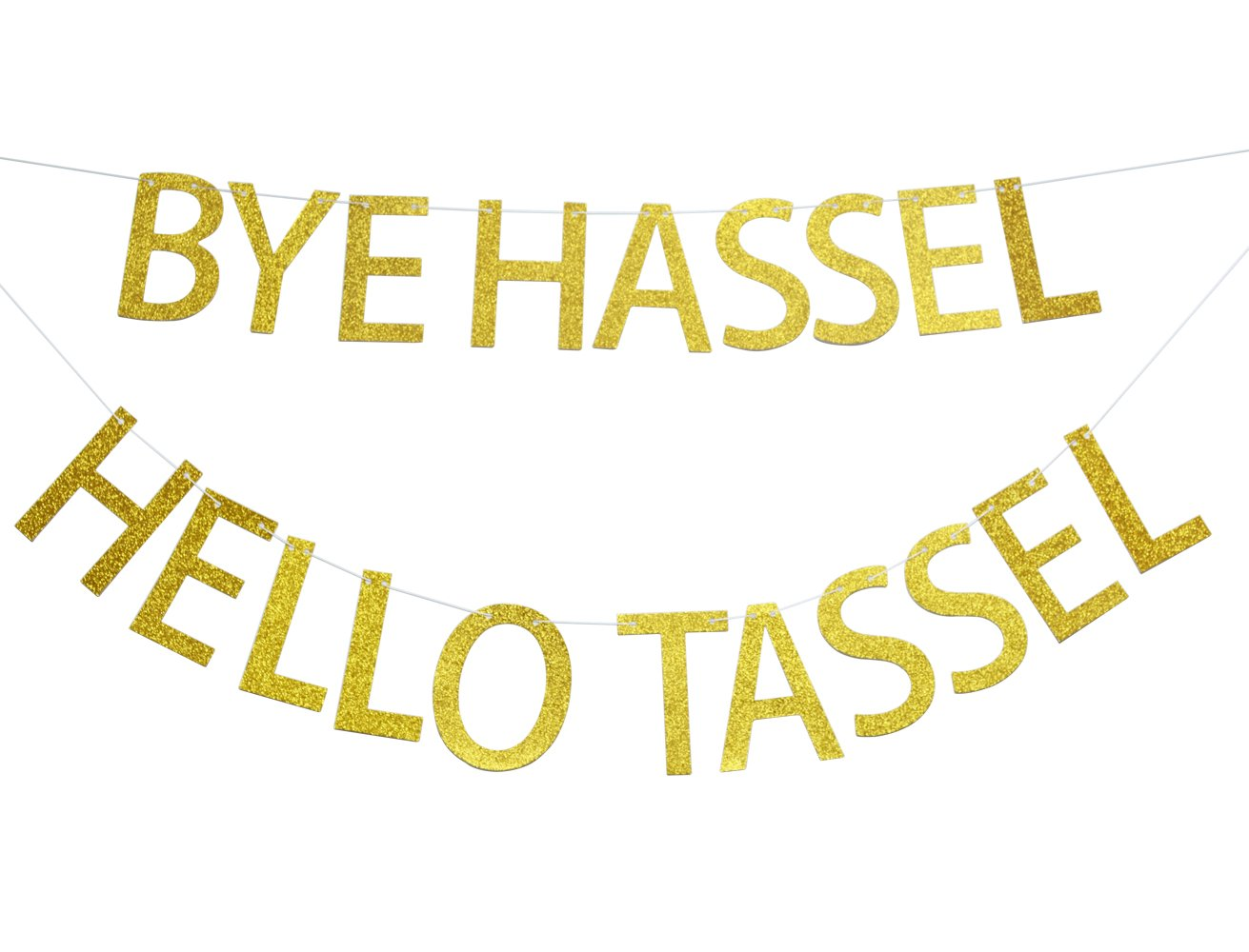 Bye Hassle Hello Tassel Gold Glitter Banner Graduation Sign Photo Props Graduate Party Decorations High School Graduation College Grad Decor (Gold)