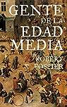 Gente de la Edad Media par Robert Fossier