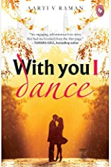 With You I Dance Kindle Edition
