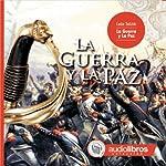 La Guerra y La Paz [War and Peace]   Leon Tolstoi