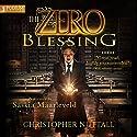The Zero Blessing: The Zero Enigma, Book 1 Hörbuch von Christopher G. Nuttall Gesprochen von: Saskia Maarleveld