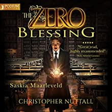 The Zero Blessing: The Zero Enigma, Book 1 Audiobook by Christopher G. Nuttall Narrated by Saskia Maarleveld
