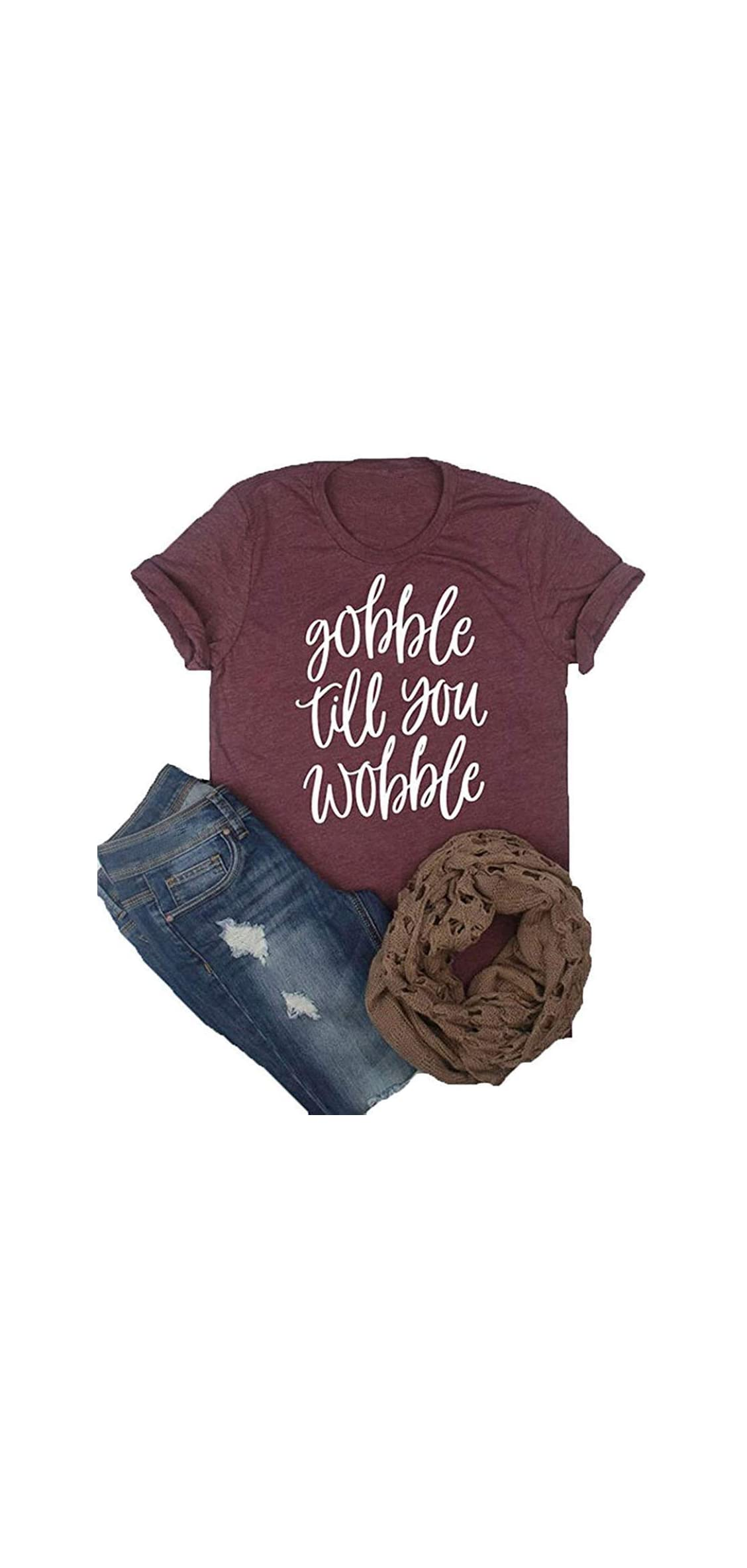 Gobble Til You Wobble Shirt Women Funny Cute Fall